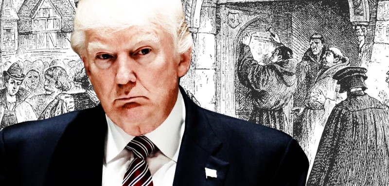 Martin Luther Was The Donald Trump Of 1517 Foreign Policy