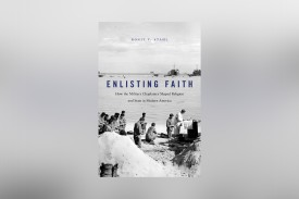 "The cover of ""Enlisting Faith."" (Harvard University Press)"