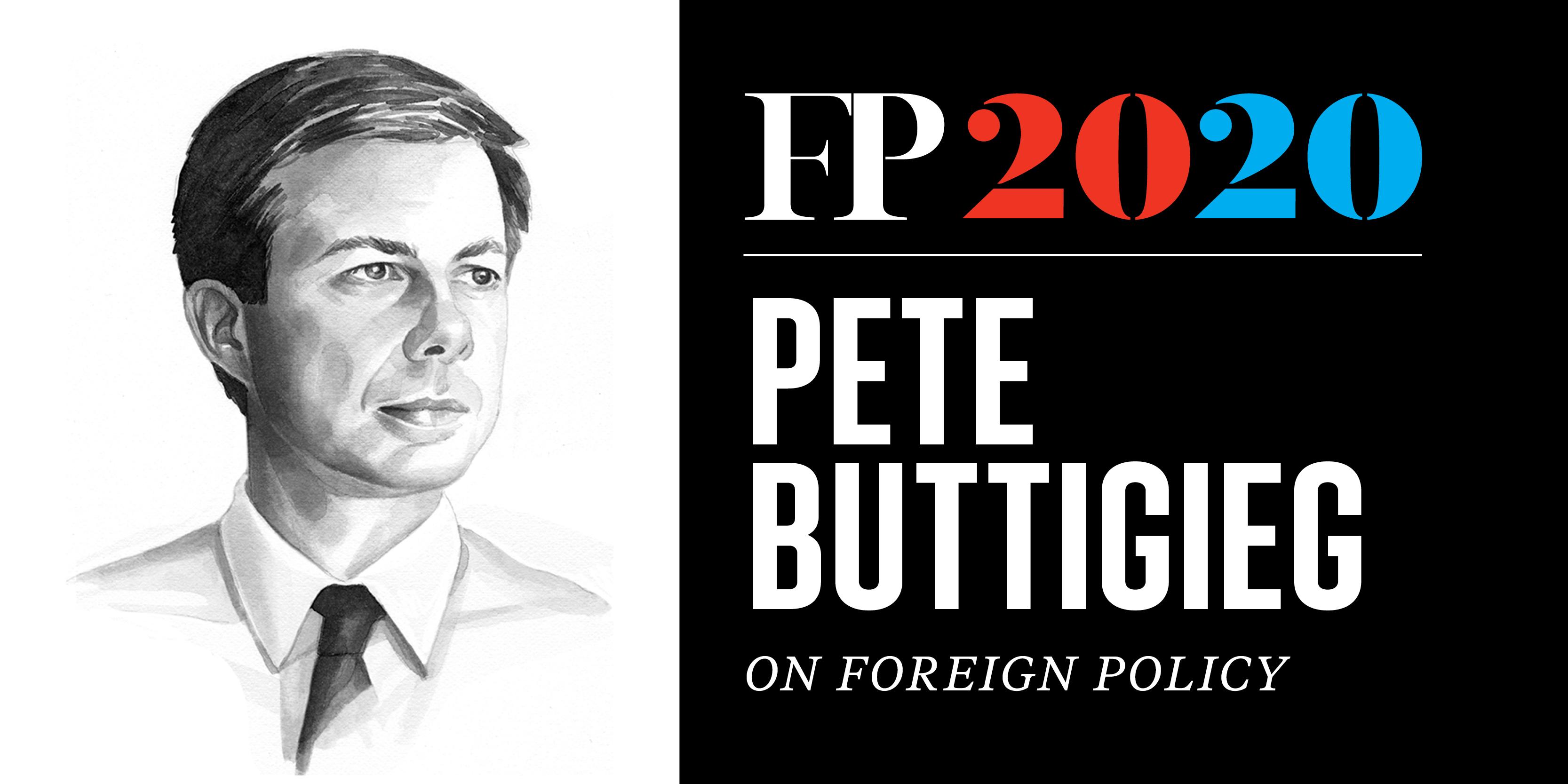 Meet Pete Buttigieg's Foreign-Policy Mentor