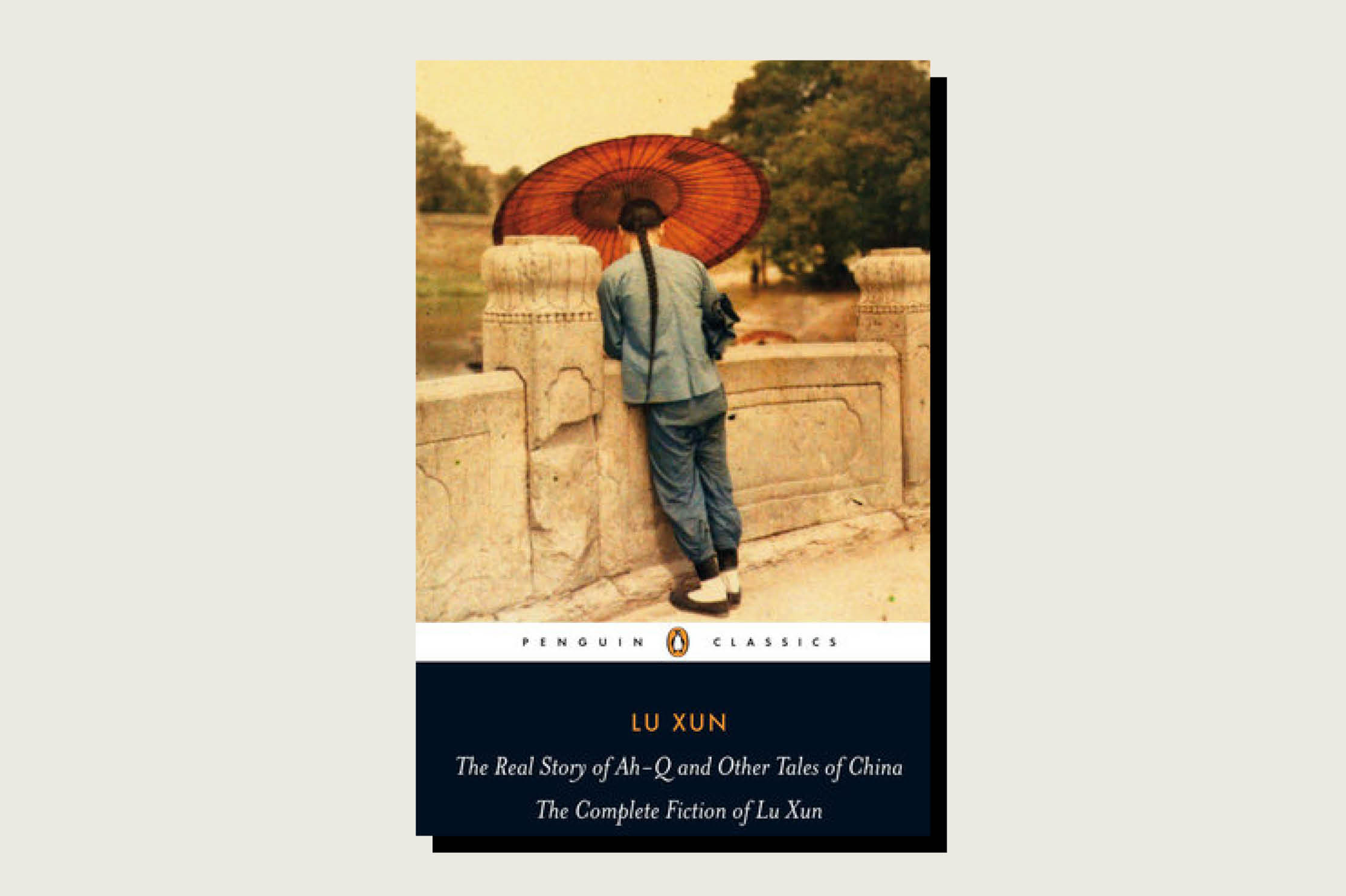 The Real Story of Ah-Q and Other Tales of China: The Complete Fiction of Lu Xun, Lu Xun, trans. Julia Lovell, Penguin, 461 pp., 2009.