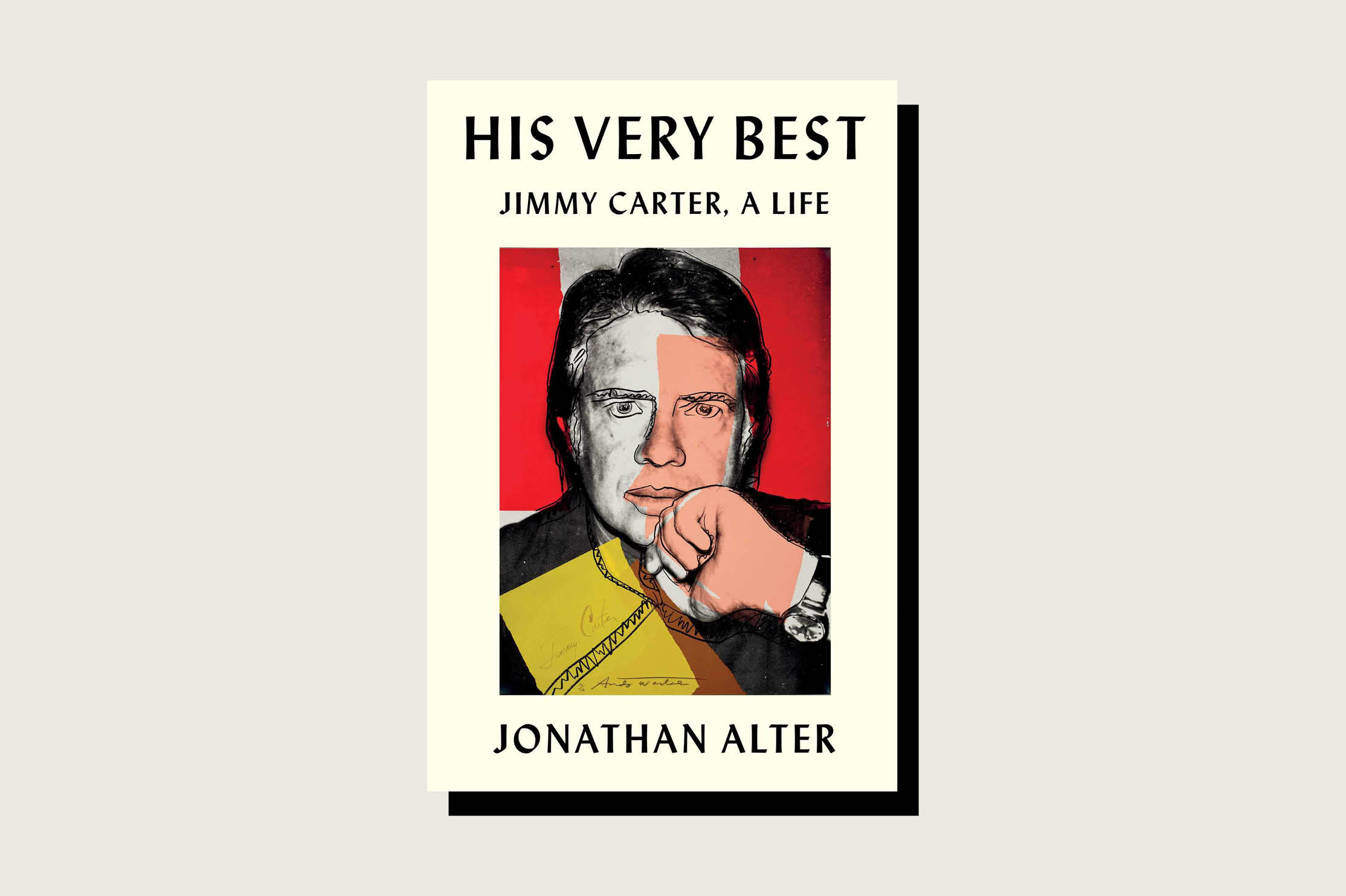 This article is adapted from Jonathan Alter's new book His Very Best: Jimmy Carter, a Life.