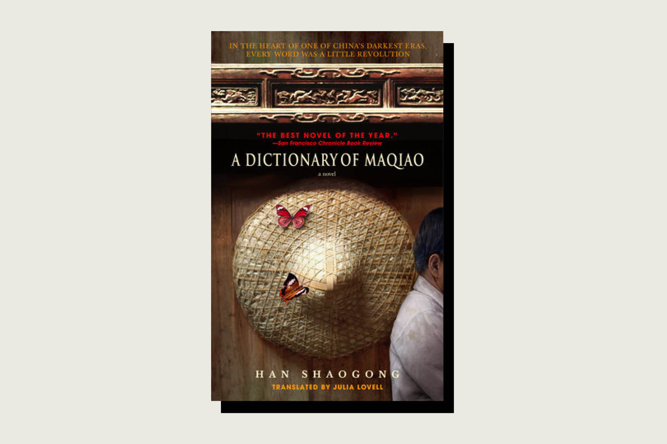 A Dictionary of Maquiao, Han Shaogong, trans. Julia Lovell, Penguin Random House, 2005.