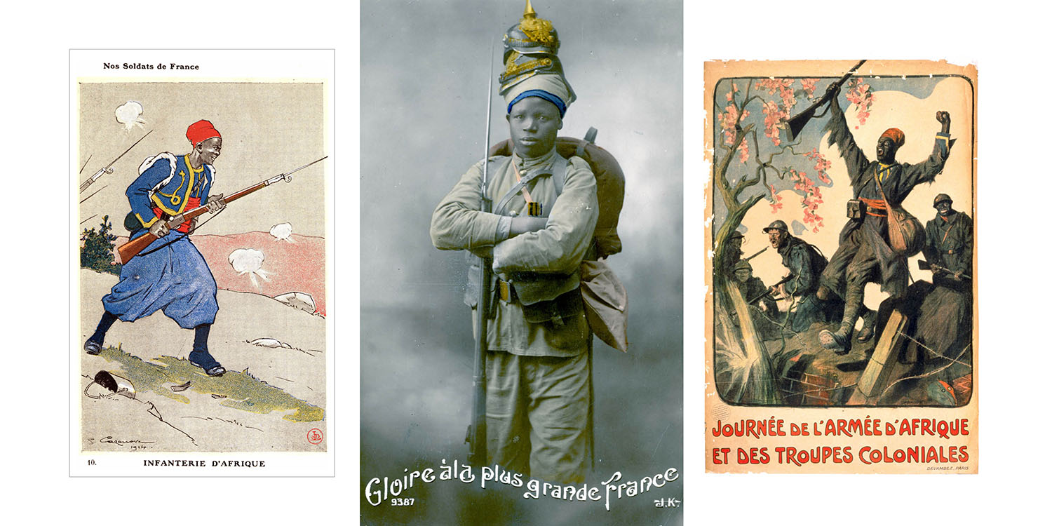 A postcard and posters from World War I feature African soldiers in the French Army.
