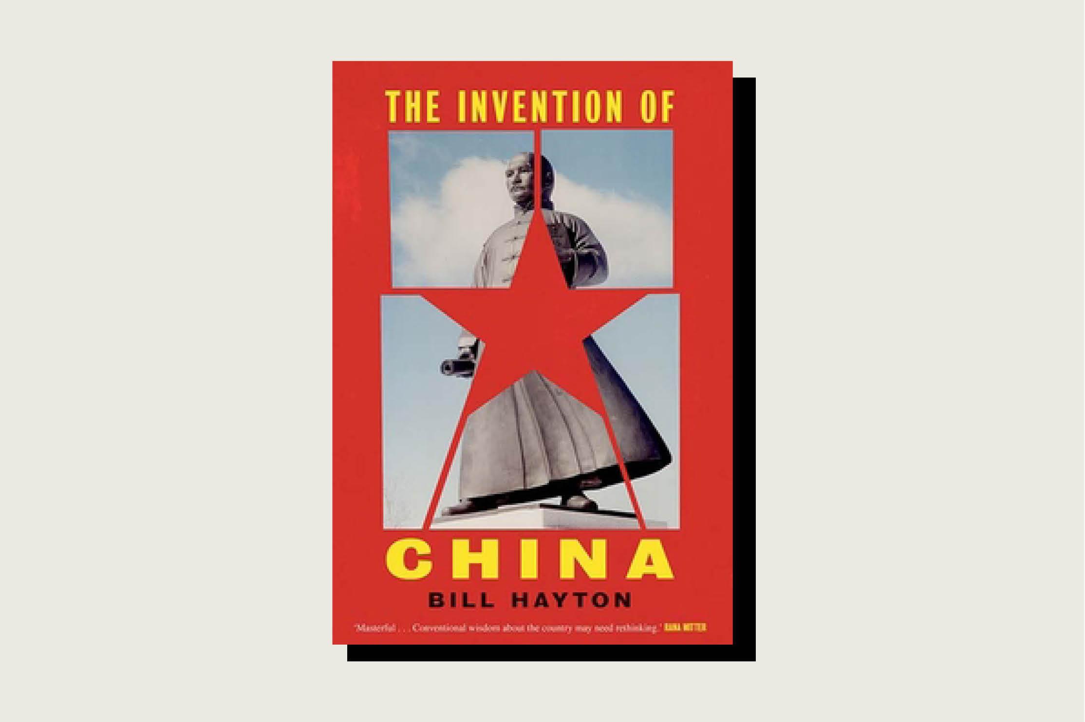The Invention of China, Bill Hayton, Yale University Press, , November 2020.