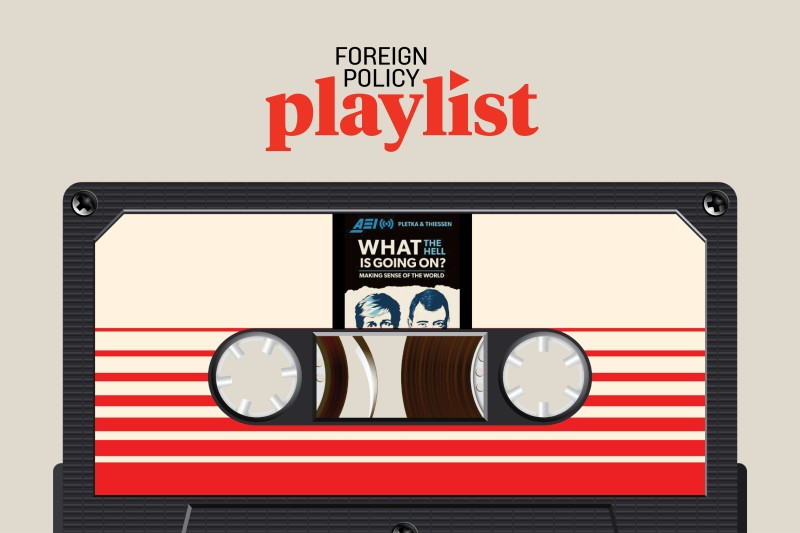 AEI-What-the-Hell-podcast-foreign-policy-playlist-article