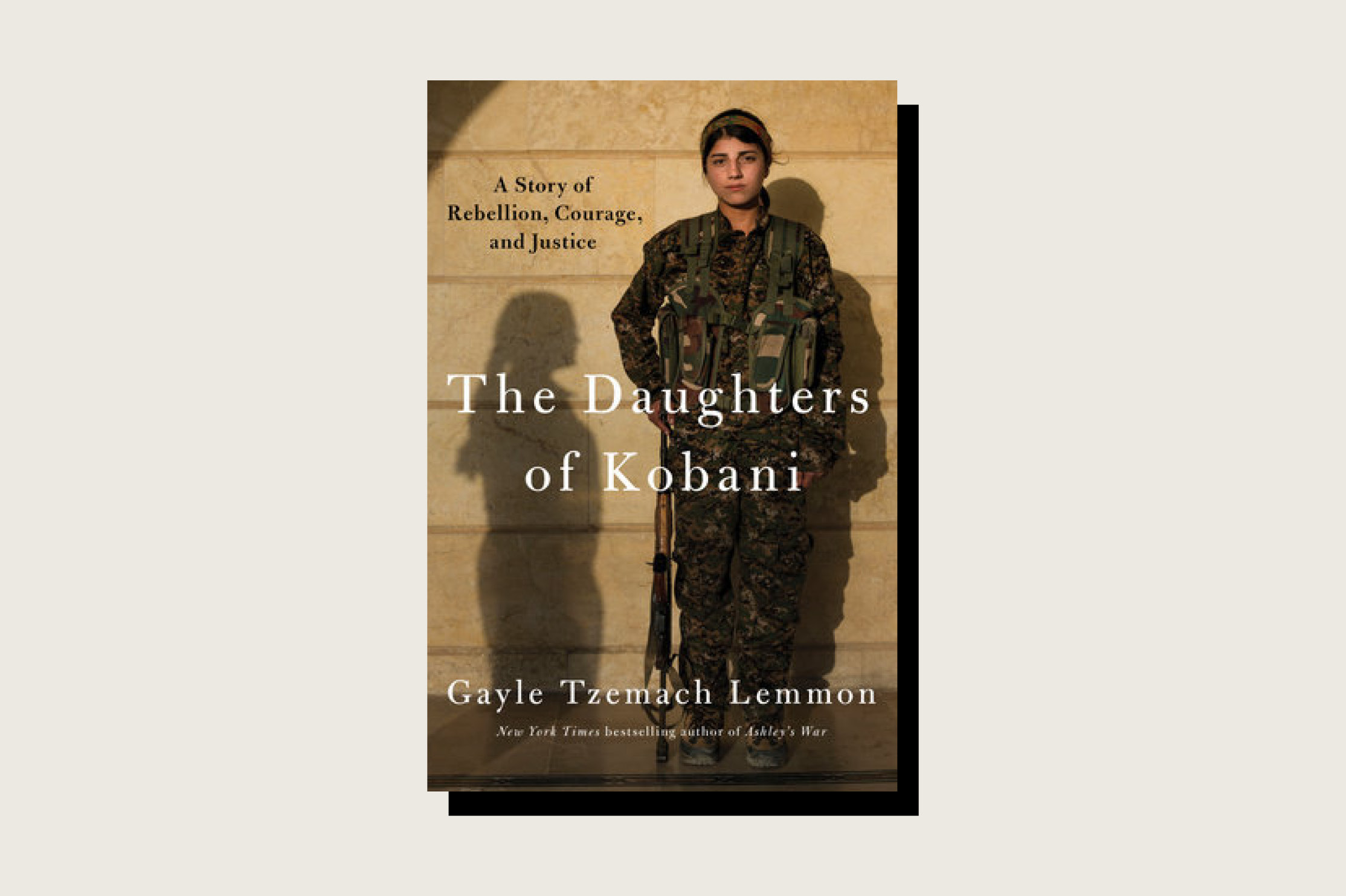 The Daughters of Kobani: A Story of Rebellion, Courage, and Justice, Gayle Tzemach Lemmon, Penguin Press, 288 pp., , February 2021