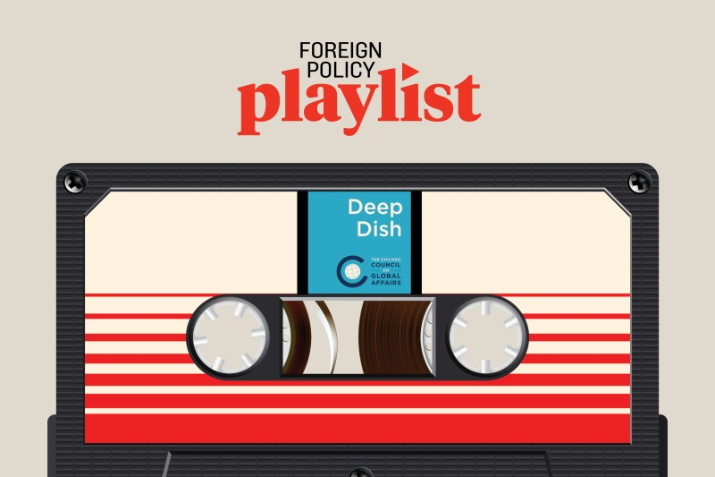 Deep-Dish-Chicago-Global-Affairs-podcast-foreign-policy-playlist-article