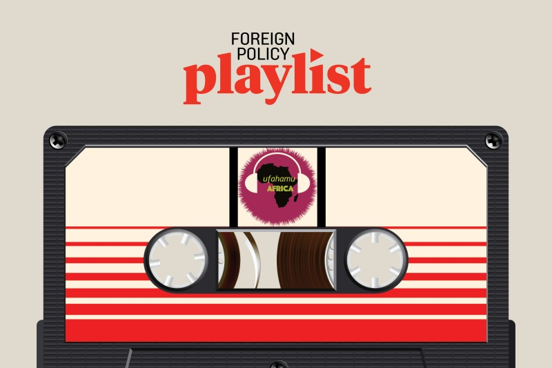 Ufahamu Africa-podcast-foreign-policy-playlist-article