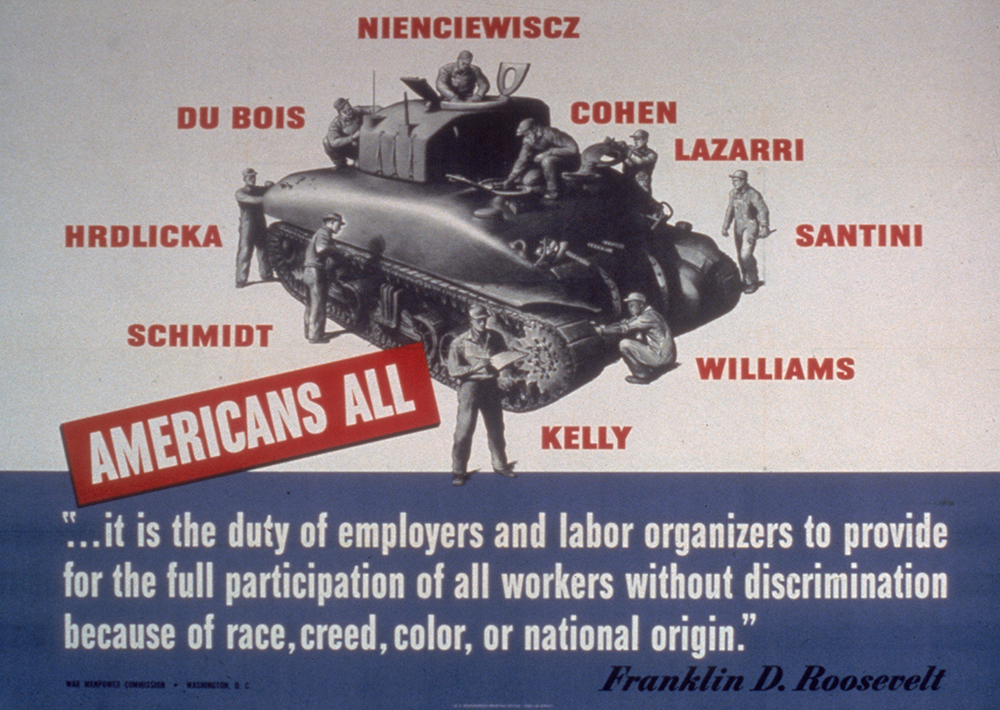 """A War Manpower Commission poster titled """"Americans All"""" features a Rooseveltian quote warning against """"discrimination because of race, creed, color, or national origin."""""""