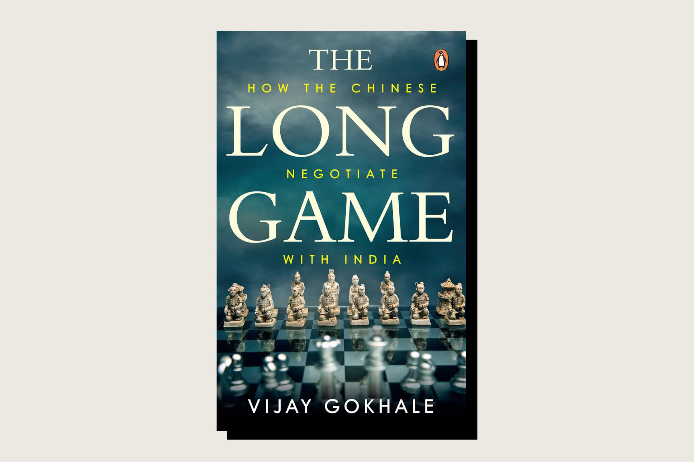 The Long Game: How the Chinese Negotiate With India, Vijay Gokhale, Vintage Books, 200 pp., 699 rupees, July 2021