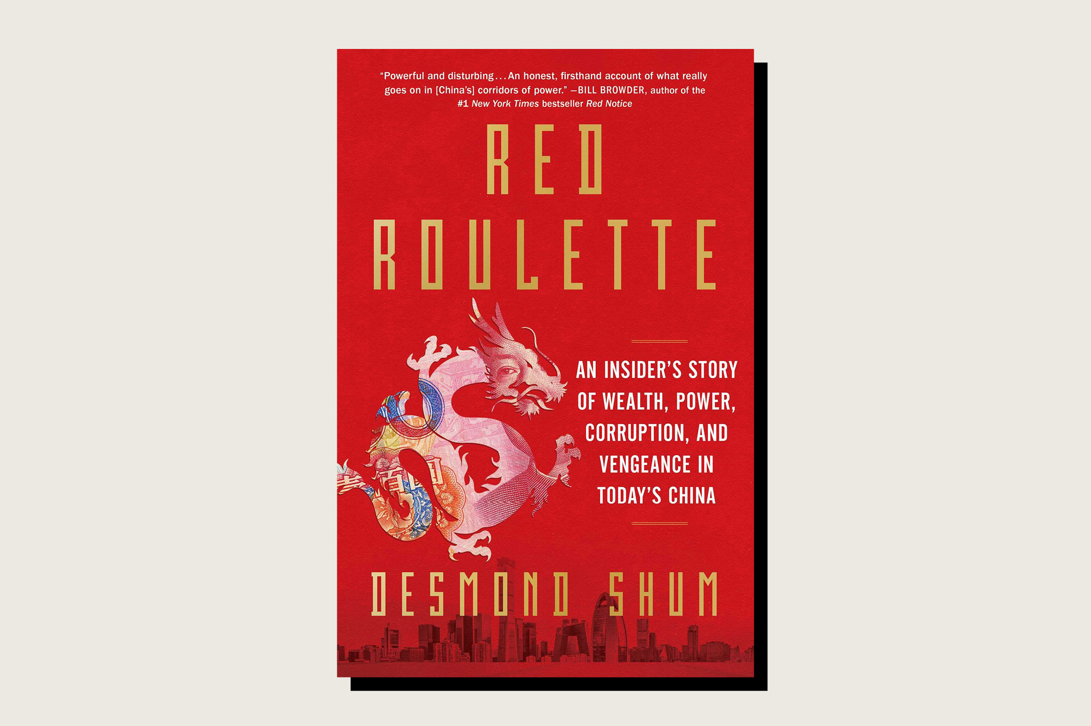 Red Roulette: An Insider's Story of Wealth, Power, Corruption, and Vengeance in Today's China, Desmond Shum, Scribner, 320 pp., , September 2021